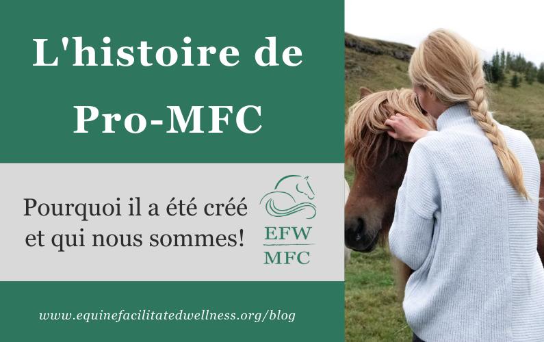 L'histoire de Pro-MFC: pourquoi il a été créé et qui nous sommes!